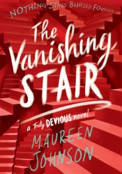 The Vanishing Stair (Truly Devious, #2) Pdf Book
