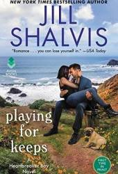 Playing for Keeps (Heartbreaker Bay, #7) Pdf Book