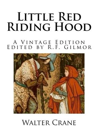 Little Red Riding Hood: A Vintage Edition