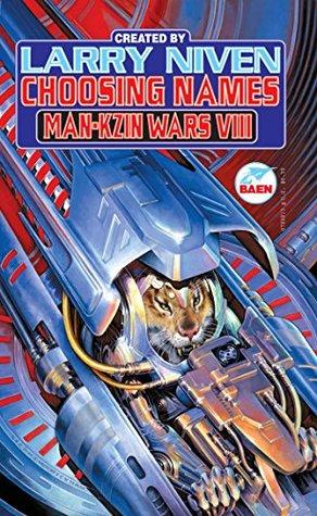 Choosing Names (Man-Kzin Wars Series #8)
