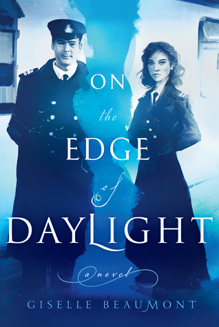 On the Edge of Daylight: A Novel of the Titanic