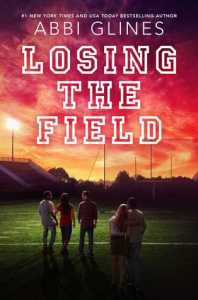 Series Review: The Field Party by Abbi Glines