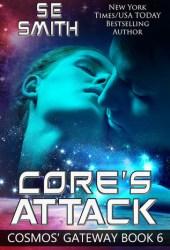 Core's Attack (Cosmos' Gateway, #6) Pdf Book