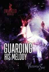 Guarding His Melody Pdf Book