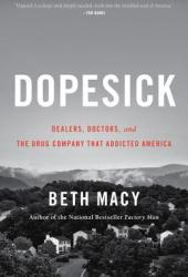 Dopesick: Dealers, Doctors, and the Drug Company that Addicted America Book Pdf