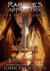 The Royal Ranger: A New Beginning (The Royal Ranger, #1) Pdf Book