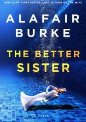 The Better Sister Pdf Book