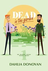 Dead in the Garden (Grasmere Cottage Mystery #1) Pdf Book