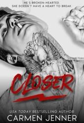 Closer (Taint Duet, #2) Pdf Book
