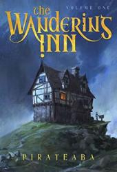 The Wandering Inn: Volume 1 Pdf Book
