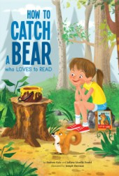 How to Catch a Bear Who Loves to Read Pdf Book