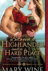 Between a Highlander and a Hard Place (Highland Weddings, #5) Pdf Book