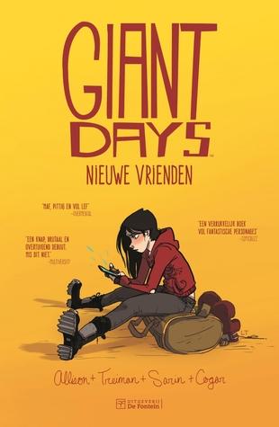 Recensie: Nieuwe vrienden ( Giant days ) van John Allison
