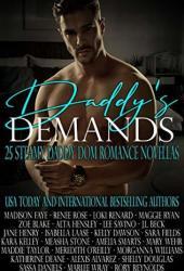 Daddy's Demands: Twenty-Five Steamy Daddy Dom Romance Novellas Pdf Book