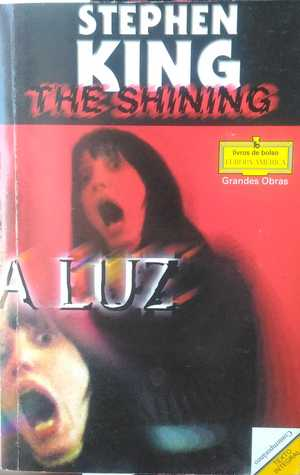 A Luz (The Shining, #1)