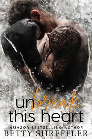 Unbreak This Heart