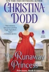 The Runaway Princess (Princess #1)