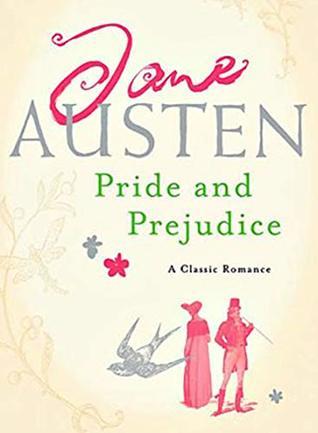Pride and Prejudice by Jane Austen (Illustrated): Original Contents