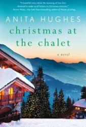 Christmas at the Chalet: A Novel