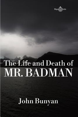 The Life and Death of Mr. Badman