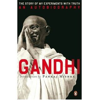 [(An Autobiography: or the Story of My Experiments with Truth )] [Author: Mahatma Gandhi] [Jun-2007]