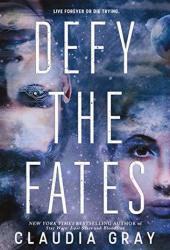 Defy the Fates (Constellation, #3)