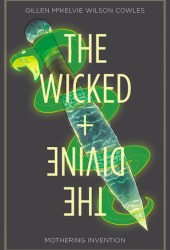 The Wicked + the Divine, Vol. 7: Mothering Invention Pdf Book