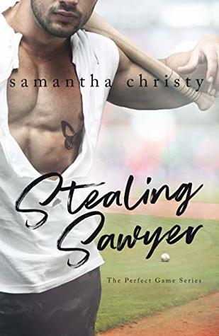 Stealing Sawyer (The Perfect Game, #3)
