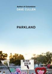Parkland: Birth of a Movement Pdf Book