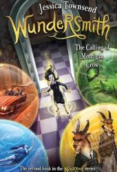 Wundersmith: The Calling of Morrigan Crow (Nevermoor, #2) Pdf Book
