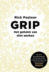 Grip: Het geheim van slim werken Pdf Book