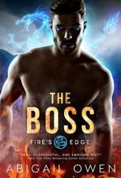 The Boss (Fire's Edge, #1) Pdf Book