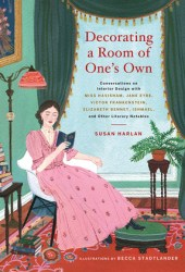 Decorating a Room of One's Own: Conversations on Interior Design with Miss Havisham, Jane Eyre, Victor Frankenstein, Elizabeth Bennet, Ishmael, and Other Literary Notables Pdf Book