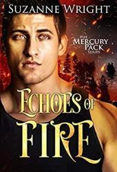 Echoes of Fire (Mercury Pack, #4) Pdf Book