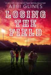 Losing the Field (The Field Party, #4) Book Pdf