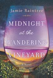 Midnight at the Wandering Vineyard Pdf Book