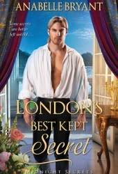London's Best Kept Secret (Midnight Secrets, #2) Pdf Book