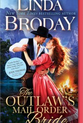 The Outlaw's Mail Order Bride (Outlaw Mail Order Brides, #1) Pdf Book