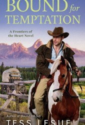 Bound for Temptation (Frontiers of the Heart, #3) Pdf Book