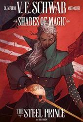 Shades of Magic #2: The Steel Prince (Shades of Magic Graphic Novels #2) Pdf Book