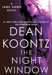 The Night Window (Jane Hawk #5) Pdf Book