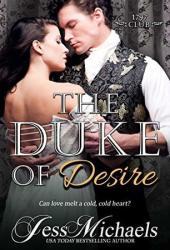 The Duke of Desire (The 1797 Club, #9) Pdf Book