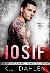 Iosif (Bratva Blood Brothers #7)