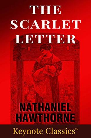 The Scarlet Letter (Annotated Keynote Classics)