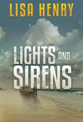 Lights and Sirens (Emergency Services #2) Pdf Book