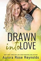 Drawn into Love (Fluke My Life #4) Pdf Book