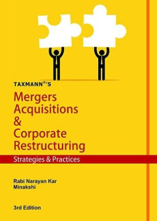 Mergers Acquisitions & Corporate Restructuring - Strategies & Practices