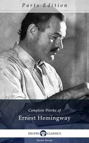 The Old Man and the Sea (The Complete Works of Ernest Hemingway, Volume 7 of 21)
