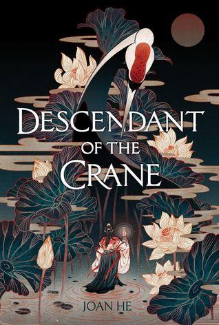 Descendant of the Crane (Hardcover)
