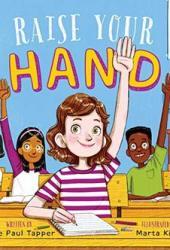 Raise Your Hand Pdf Book